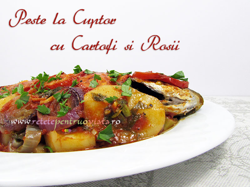 Peste la Cuptor cu Cartofi si Rosii - poza 1